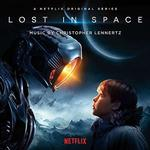 SOUNDTRACK, CHRISTOPHER LENNERTZ - LOST IN SPACE: A NETFLIX ORIGINAL SERIES - SOUNDTRACK