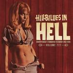 VARIOUS ARTISTS - HILLBILLIES IN HELL: VOLUME 777 (LTD EDITION)