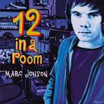 MARC JONSON - 12 IN A ROOM -LP+CD-