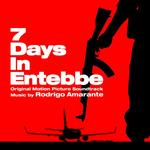 SOUNDTRACK, RODRIGO AMARANTE - 7 DAYS IN ENTEBBE: ORIGINAL MOTION PICTURE SOUNDTRACK