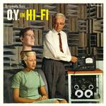 OPTIGANALLY YOURS - O.Y. IN HI-FI