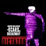 DARON MALAKIAN & SCARS ON BROADWAY - DICTATOR