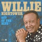 WILLIE HIGHTOWER - OUT OF THE BLUE
