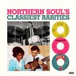 VARIOUS ARTISTS - NORTHERN SOUL'S CLASSIEST RARITIES