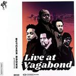 BUTCHER BROWN - LIVE AT VAGABOND (180G LP)