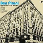 PIRANI BEN - HOW DO I TALK TO MY BROTHER (BLUE VINYL)