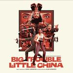 SOUNDTRACK, JOHN CARPENTER & ALAN HOWARTH - BIG TROUBLE IN LITTLE CHINA: ORIGINAL MOTION PICTURE SOUNDTRACK (VINYL)