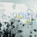 CUONG -4TET- VU - CHANGE IN THE AIR