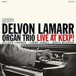 DELVON LAMARR ORGAN TRIO - LIVE AT KEXP!
