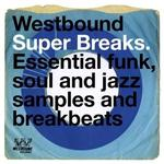 VARIOUS ARTISTS - WESTBOUND SUPER BREAKS