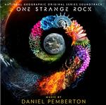 SOUNDTRACK, DANIEL PEMBERTON - ONE STRANGE ROCK: NATIONAL GEOGRAPHIC ORIGINAL SERIES SOUNDTRACK (VINYL)
