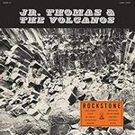 JR. THOMAS & THE VOLCANOE - ROCKSTONE (ORANGE VINYL)