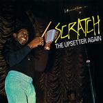 UPSETTERS - SCRATCH THE UPSETTER..