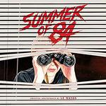 LE MATOS - SUMMER OF 84 (ORIGINAL SOUNDTRACK)