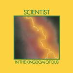 SCIENTIST - IN THE KINGDOM OF DUB (1981) (LP)