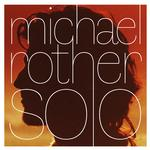 MICHAEL ROTHER - SOLO -BOX SET-