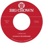 LEE & EXPRESSIONS FIELDS - IT RAINS LOVE B/W WILL I GET OFF EASY