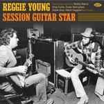 VARIOUS ARTISTS - REGGIE YOUNG - SESSION GUITAR STAR