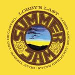 LOBBY LOYDE & THE COLOURED BALLS - LOBBY'S LAST....SUMMER JAM