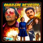 SOUNDTRACK - COMRADE DETECTIVE: MUSIC FROM THE ORIGINAL SERIES (VINYL)