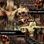 DEVIATED INSTINCT - GUTTURAL BREATH