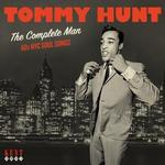 TOMMY HUNT - THE COMPLETE MAN - 60S NYC SOUL SONGS