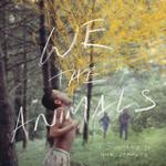 OST - WE ARE ANIMALS