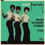 VARIOUS ARTISTS - SPOTLIGHT ON FRATERNITY