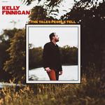 KELLY FINNIGAN - THE TALES PEOPLE TELL (RED VINYL)