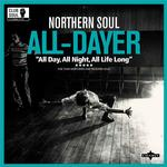 NORTHERN SOUL - ALL DAYER (VINYL)