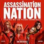 SOUNDTRACK, IAN HULTQUIST - ASSASSINATION NATION: ORIGINAL MOTION PICTURE SOUNDTRACK (VINYL)