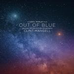 SOUNDTRACK, CLINT MANSELL - OUT OF BLUE: ORIGINAL MOTION PICTURE SOUNDTRACK (LIMITED COLOURED VINYL)