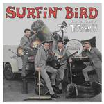 TRASHMEN - SURFIN' BIRD - THE VERY BEST OF (180G HEAVYWEIGHT VINYL)
