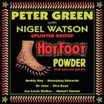 PETER GREEN WITH NIGEL WATSON - HOT FOOT POWDER (NEON YELLOW VINYL)
