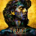 SOUNDTRACK, JAMES LAVELLE - TRUST: ORIGINAL SERIES SOUNDTRACK (LIMITED GOLD & BLACK COLOURED VINYL)