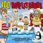 VARIOUS - 100 NOVELTY SONGS