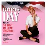 DORIS DAY - SINGS THE GREAT AMERICAN SONGBOOK