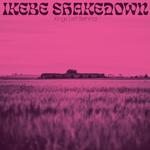 IKEBE SHAKEDOWN - KINGS LEFT BEHIND (PINK VINYL)