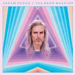 ABRAM SHOOK - THE NEON MACHINE (NEON PURPLE VINYL)