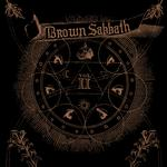 BROWNOUT - BROWN SABBATH VOL. II (COPPER COLOURED VINYL)