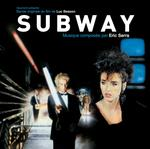 SOUNDTRACK, ERIC SERRA - SUBWAY: ORIGINAL SOUNDTRACK (VINYL)