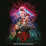 SOUNDTRACK, KYLE DIXON & MICHAEL STEIN - STRANGER THINGS 3: ORIGINAL SCORE FROM THE NETFLIX ORIGINAL SERIES