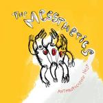 THE MESSTHETICS - ANTHROPOCOSMIC NEST