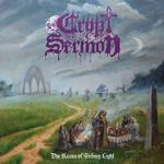 CRYPT SERMON - THE RUINS OF FADING LIGHT