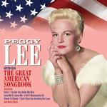 PEGGY LEE - SINGS THE GREAT AMERICAN SONGBOOK