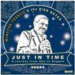 WINSTON FRANCIS & THE HIGHNOTES - JUST IN TIME (LP + CD)