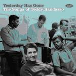 VARIOUS ARTISTS - YESTERDAY HAS GONE THE SONGS OF TEDDY RANDAZZO