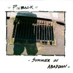 PINBACK - SUMMER IN ABADDON (15TH ANNIVERSARY EDITION OLIVE GREEN VINYL)