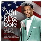 NAT KING COLE - SINGS THE GREAT AMERICAN SONGBOOK