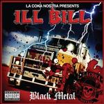 ILL BILL - BLACK METAL (LTD COLOURED VINYL WITH BONUS 7')